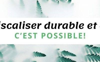 DEFISCALISER DURABLE ET ESG, C'EST POSSIBLE!